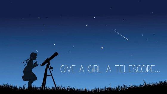Give a Girl a Telescope 1