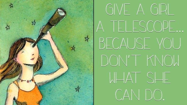 Give a Girl a Telescope 5