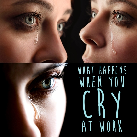 Cry at Work
