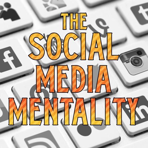 Social Media Mentality